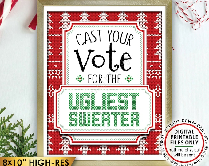 """Ugly Sweater Voting Sign, Vote for the Ugliest Christmas Sweater Party, Tacky Sweater Party, PRINTABLE 8x10"""" Ugly Sweater Party Sign <ID>"""
