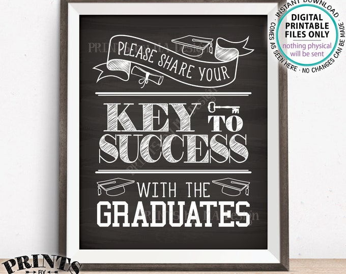"""Please share your Key to Success with the Graduates Sign, Advice for Grads, PRINTABLE 8x10"""" Chalkboard Style Graduation Party Sign <ID>"""