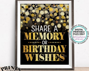 """Share a Memory or Birthday Wishes Sign, B-day Wish and Memories Sign, PRINTABLE Black & Gold Glitter 8x10"""" B-day Party Decoration <ID>"""