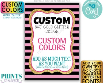 """Design a Custom Sign, Choose Your Text and Colors, Gold Glitter on Stripes, PRINTABLE 5x7"""" Portrait Design <Edit Yourself with Corjl>"""