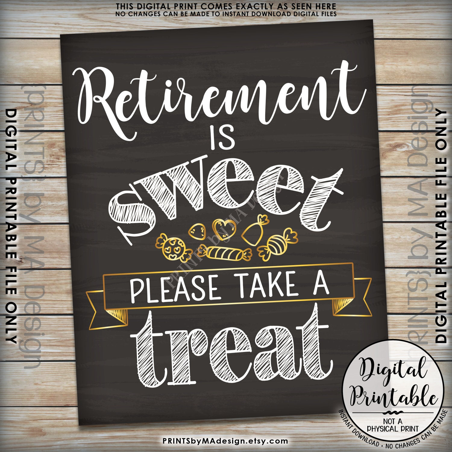 Retirement Sign Retirement Is Sweet Please Take A Treat