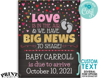 Valentine's Day Pregnancy Announcement, Love is in the Air Have Big News to Share, PRINTABLE Chalkboard Style Sign <Edit Yourself w/Corjl>