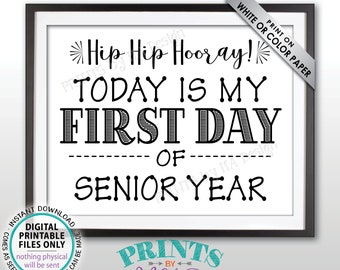 """SALE! First Day of School Sign, First Day of Senior Year Sign, Back to School, Last Year of High School, Black Text PRINTABLE 8.5x11"""" Sign"""
