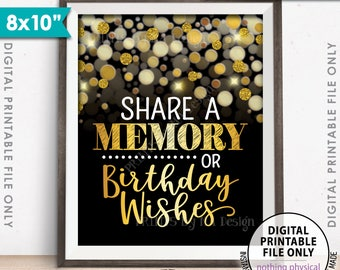 "Share a Memory or Birthday Wishes Sign, Birthday Party Decor, Birthday Wish, Memories Sign, PRINTABLE Black & Gold Glitter 8x10"" B-day Sign"