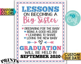 Big Sister Lessons Baby Number 2 Pregnancy Announcement, Big Sister Promotion, Graduation, PRINTABLE Sign <Edit Yourself with Corjl>