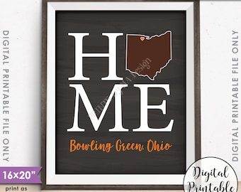"""Bowling Green Ohio Sign Bowling Green State University Home Sign Decor BGSU Falcons, Instant Download 8x10/16x20"""" Chalkboard Style Printable"""