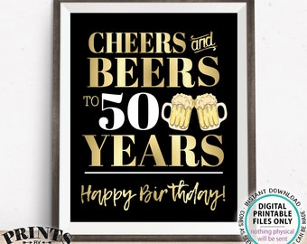 """Cheers and Beers to 50 Years, 50th B-day Party Decor, Fiftieth Birthday, PRINTABLE 8x10/16x20"""" 50th B-day Sign <Instant Download>"""
