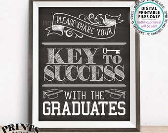 "Please share your Key to Success with the Graduates, Advice for Grads, Graduation Party, PRINTABLE Chalkboard Style 8x10/16x20"" Sign <ID>"