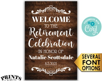 """Retirement Party Sign, Welcome to the Retirement Celebration, Custom PRINTABLE Rustic Wood Style 24x36"""" Sign <Edit Yourself with Corjl>"""