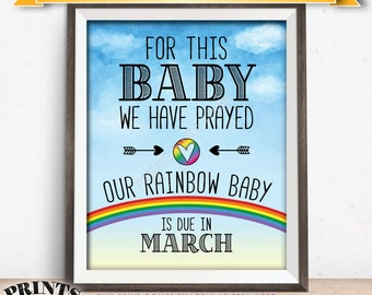 """Rainbow Baby Pregnancy Announcement, Prayed, Pregnancy Reveal After Loss Due in MARCH Dated Watercolor Style PRINTABLE 8x10/16x20"""" Sign <ID>"""