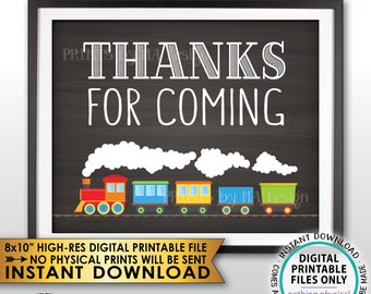 """Train Birthday Sign, Train Theme Birthday Thanks for Coming Sign, Train Party Favors, PRINTABLE 8x10"""" Chalkboard Style Instant Download Sign"""