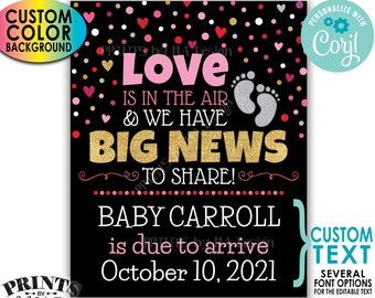 Valentine's Day Pregnancy Announcement, Love is in the Air Have Big News to Share, Color Background, PRINTABLE Sign <Edit Yourself w/Corjl>