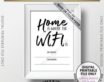 "WIFI Password Printable Sign, WiFi Password Sign, Home Wifi Sign, Home is Where the WIFI is, PRINTABLE 5x7"" Instant Download Digital File"