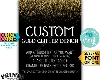 """Custom Gold Glitter Sign, Choose Your Text, Edit Text & Background Colors, PRINTABLE 8x10/16x20"""" Portrait Sign <Edit Yourself with Corjl>"""