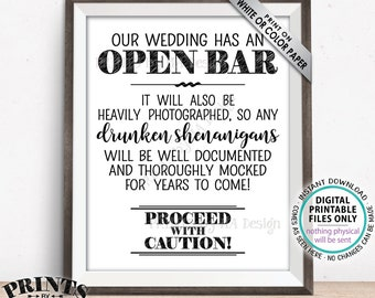 """Open Bar Sign, Caution Drunken Shenanigans Will Be Documented, PRINTABLE 8x10/16x20"""" Wedding Bar Sign <ID>"""