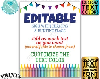 """Editable Sign with Colorful Crayons & Bunting Flags, Custom PRINTABLE 8x10/16x20"""" Portrait Sign, Choose Text <Edit Yourself w/Corjl>"""