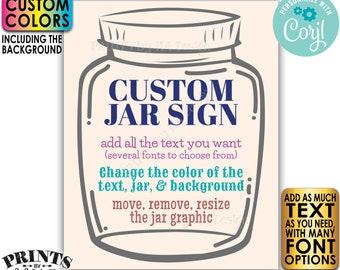 "Custom Jar Sign, Editable Jar Sign, Custom Text & Colors, One PRINTABLE 8x10/16x20"" Portrait Sign <Edit Yourself w/Corjl>"