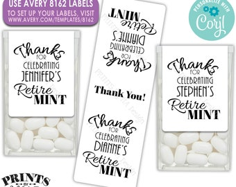 Retirement Tic Tac Stickers, Custom Retirement Party Favors, One PRINTABLE Retire MINT Avery 8162 Label <Edit Yourself with Corjl>