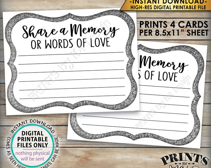 """Share a Memory Card, Memory or Words of Love, Share Memories, Memorial, Retirement, Graduation, Silver, 4 cards per 8.5x11"""" PRINTABLE Sheet"""