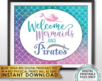 "Mermaid Party Sign, Welcome Mermaids and Pirates Sign, Mermaid Birthday Party, Mermaid Tail, 8x10"" Watercolor Style PRINTABLE Sign <ID>"