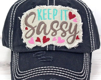 Keep It Sassy Decorative Ball Cap in Onyx Graphic Baseball Hat Bad Hair Day Baseball Hat/ Mother's Day Gift