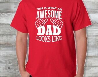 Awesome Dad Father's Day Custom Tshirt/ Father's Day Gift/ Gift For Men/ Fathers Day Gift/ Gift for Dad