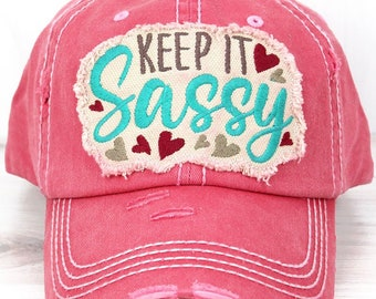Keep It Sassy Decorative Ball Cap in Salmon Graphic Baseball Hat Bad Hair Day Baseball Hat/ Mother's Day Gift