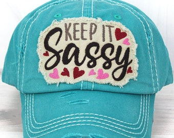 Keep It Sassy Decorative Ball Cap in Turquoise Graphic Baseball Hat Bad Hair Day Baseball Hat/ Mother's Day Gift