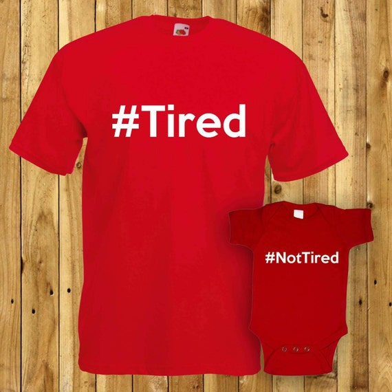 Tired Not Matching Dad Son Tshirt Fathers Day Gift