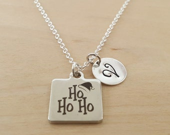 Ho Ho Ho Necklace - Christmas Gift -  Personalized Necklace - Initial Necklace - Custom Jewelry - Personalized Gift - Gift for Her