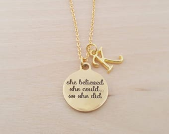 She Believed She Could So She Did Charm - Personalized Necklace - Custom Initial Necklace- Gold Necklace