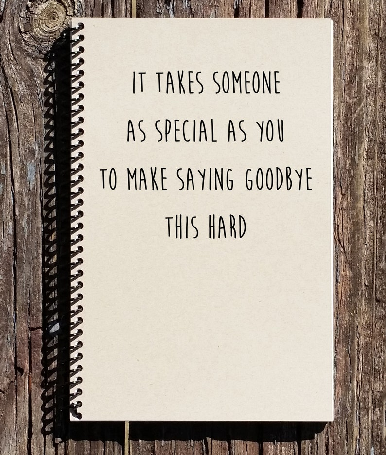 Goodbye Gift  Moving Away Gift  Saying Goodbye Notebook  image 0