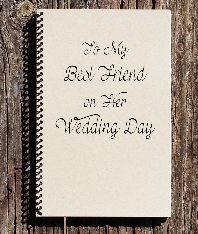 To My Best Friend On Her Wedding Day Best Friend Wedding Etsy