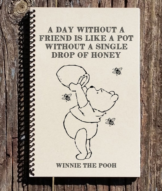 Winnie The Pooh Friendship Quote A Day Without A Friend Etsy Unique Quotes From Winnie The Pooh About Friendship