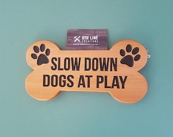 Dog Sign, Pet Name Sign, Dog Bone Sign, Slow Down, signs, Wood Sign, Custom Sign, Custom Signs, Wood Dog Bone, Cedar Sign, Gift Ideas