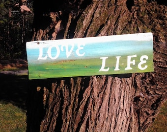 Love Life Sign
