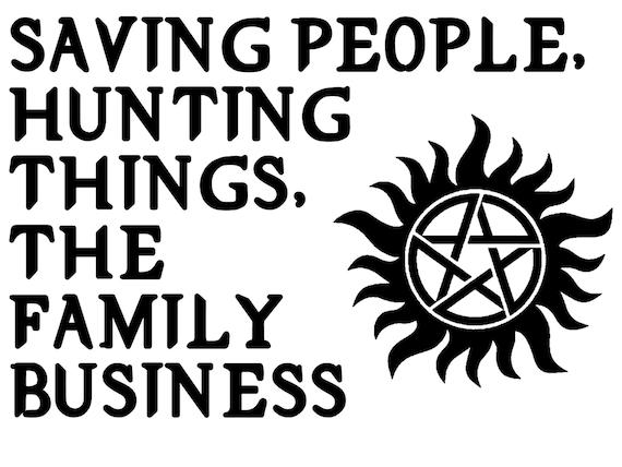 Supernatural Saving People Hunting Things The Family Etsy