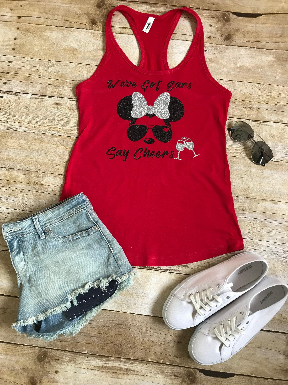 2eb7250d36bf We ve got ears say cheers shirtDisney Trip Shirt Disney