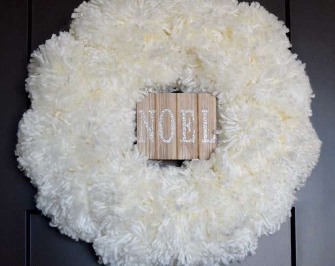 White Christmas Yarn Pom Pom Front Door Wreath with NOEL Sign - Winter Snowball Wreath - Christmas Decoration