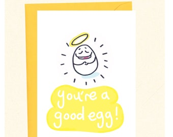 Funny Thank You Card, Good Egg Card, Cute Thank You Card, You're Great, Compliment Card