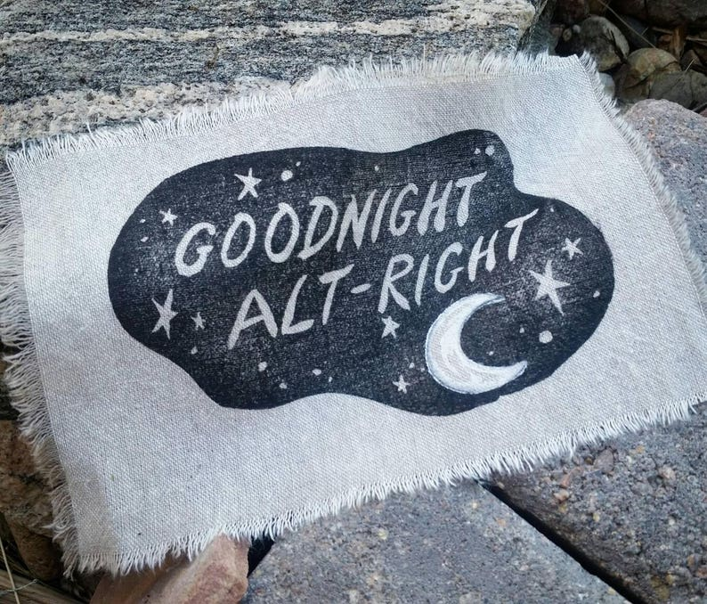 Goodnight Alt-Right patch printed on upcycled linen. Print image 0