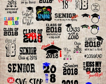Class of 2018 | Graduation Bundle | Svg Dxf Png Eps | Cricut | Silhouette | Vinyl | Sublimation Printing