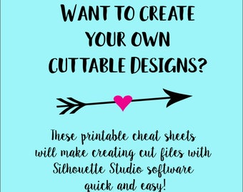 Printable Cheat Sheets for Silhouette Studio - Beginners Guide To Creating Cut Files