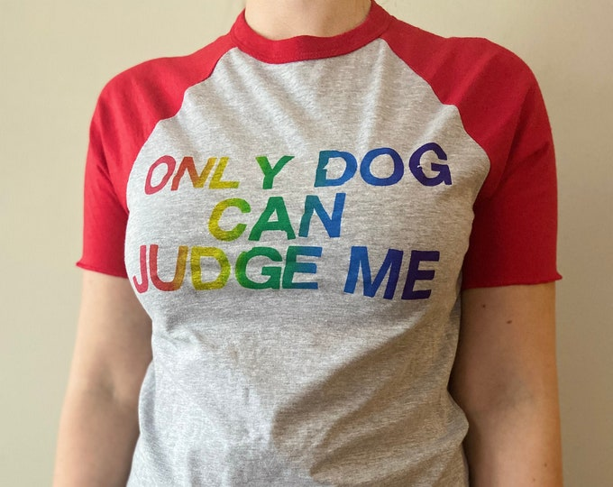 Only Dog Can Judge Me Baseball Tee