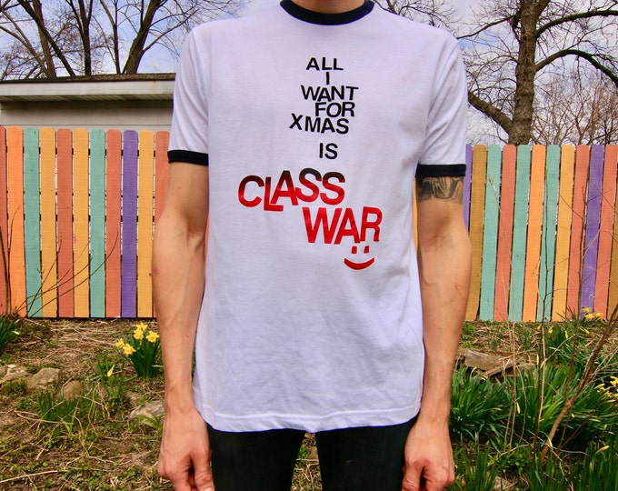 All I Want For Xmas Is Class War T-shirt