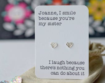 I laugh because you're my Sister, Cousin, best friend etc earrings! Heart or star