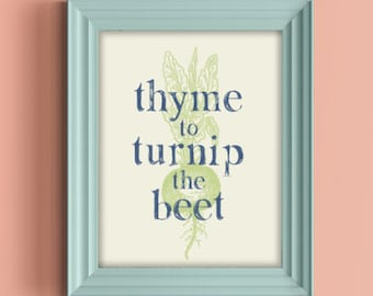 Digital Download Print | Thyme to Turnip the Beet