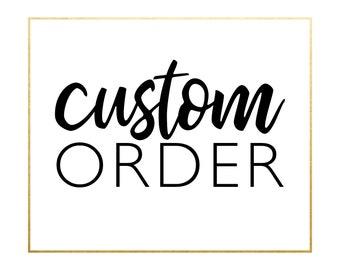 Custom Order for S.Thornberry