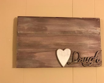 Rustic Laugh Pallet Sign with Heart Made with Rekindled Wood Wall Art