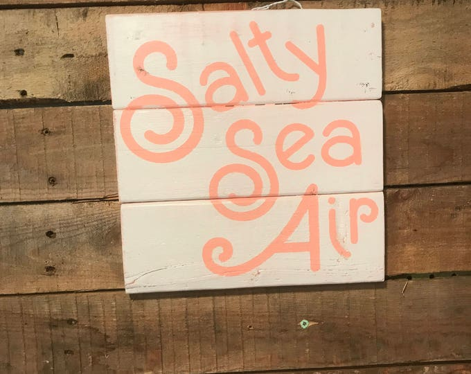 Salty Sea Air Beach Coastal Wall Decor Wooden  Wall Art with Shabby Chic Feel